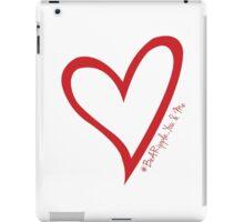 #BeARipple...You & Me. Red & White iPad Case/Skin