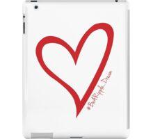 #BeARipple...Dream Red Heart on White iPad Case/Skin