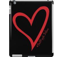 #BeARipple...Believe Red Heart on Black iPad Case/Skin