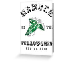 Member of the Fellowship Greeting Card