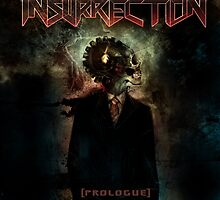INSURRECTION PROLOGUE by JamesCobra