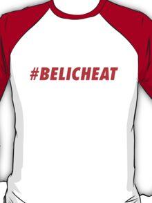#BELICHEAT T-Shirt