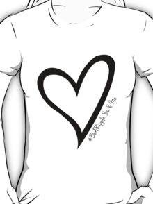 #BeARipple...You & Me Black Heart on White T-Shirt