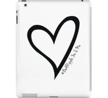#BeARipple...You & Me Black Heart on White iPad Case/Skin