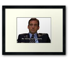 Mo money mo problems Framed Print
