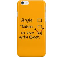 in love with beer iPhone Case/Skin