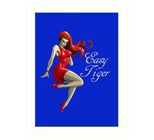 Easy Tiger (Mary Jane) Art Print