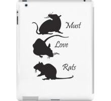 Must. Love. Rats - 3 Rats Down iPad Case/Skin
