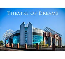 Theatre of Dreams Photographic Print