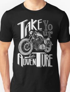 TAKE YOUR BIKE AND LET'S ADVENTURE T-Shirt