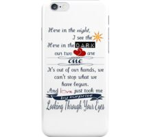 Looking Through Your Eyes iPhone Case/Skin