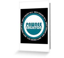 Pawnee-Eagleton unity concert 2014 (Ron's hoodie) Greeting Card