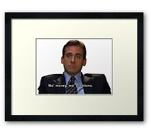 Mo Money Framed Print