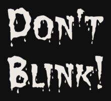 Don't Blink! (2) by Wightstitches