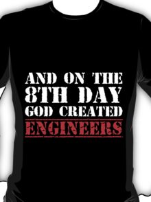 8th Day Engineers T-shirt T-Shirt