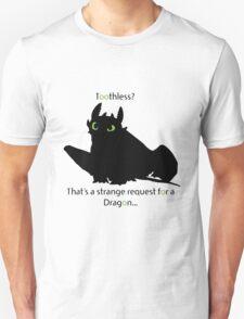 toothless> Unisex T-Shirt