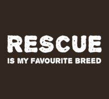 Rescue is my favourite breed by rescuedogs