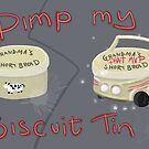 Pimp My Biscuit Tin by Ed Clews