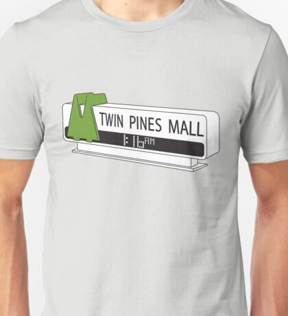 BACK TO THE FUTURE, TWIN PINES MALL Unisex T-Shirt