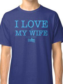 I LOVE MY WIFE (neon blue) Classic T-Shirt