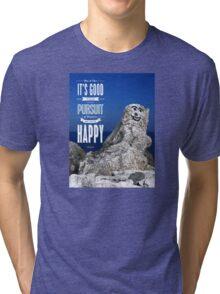 Be Happy! Tri-blend T-Shirt