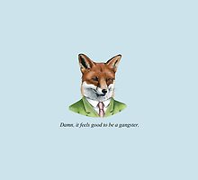 Gangtastic Mr. Fox by Ollie Paget