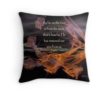 As Far As The East Is From The West Throw Pillow