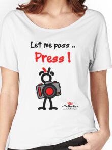 Red - The New Guy - Let me pass .. Press ! Women's Relaxed Fit T-Shirt