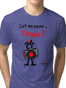 Red - The New Guy - Let me pass .. Press ! Tri-blend T-Shirt