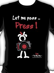 Red - The New Guy - Let me pass .. Press ! T-Shirt