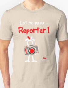 Red - The New Guy - Let me pass .. Reporter ! Unisex T-Shirt
