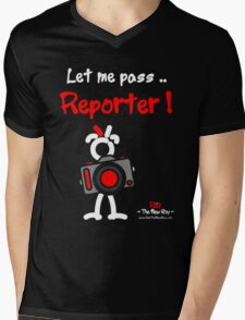 Red - The New Guy - Let me pass .. Reporter ! Mens V-Neck T-Shirt