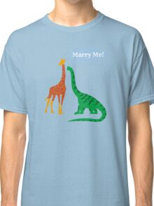 Marry Me! Classic T-Shirt