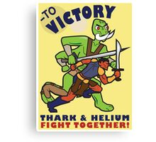 To Victory! Thark & Helium Fight Together Canvas Print
