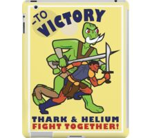 To Victory! Thark & Helium Fight Together iPad Case/Skin