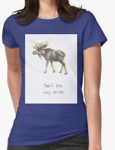 Thank You Very Moose Womens Fitted T-Shirt