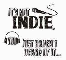 It's not Indie by jamden37