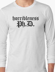 Ph.D In Horribleness Light Version Long Sleeve T-Shirt