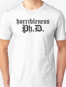 Ph.D In Horribleness Light Version Unisex T-Shirt