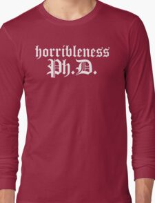 Ph.D In Horribleness Dark Version Long Sleeve T-Shirt