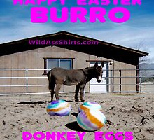 Donkey Eggs by wildassshirts