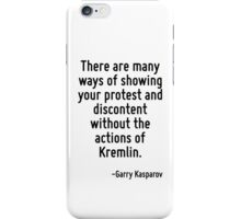 There are many ways of showing your protest and discontent without the actions of Kremlin. iPhone Case/Skin