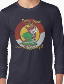 Curse Your Pokemon Betrayal  Long Sleeve T-Shirt