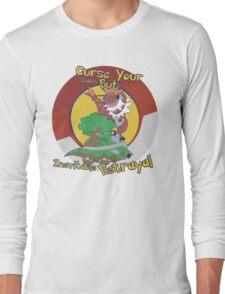 Curse Your Pokemon Betrayal  Long Sleeve T-Shirt