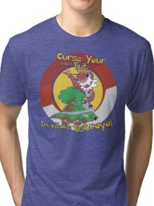 Curse Your Pokemon Betrayal  Tri-blend T-Shirt