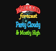 Weekend Forecast - Party Cloudy & Mostly High Unisex T-Shirt