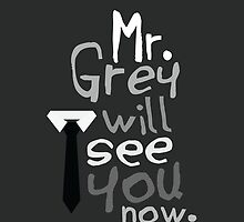 Mr. Grey Will See You Now  by larim