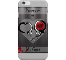Property of Mr Grey iPhone Case/Skin