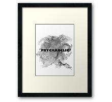 PSYCHADELIC Framed Print