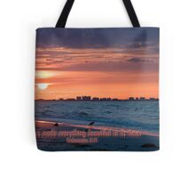 He had made everything beautiful in its time Tote Bag